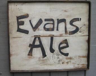 Primitive Vintage Rustic Framed Sign - Evans' Ale - Handmade/Hand Painted
