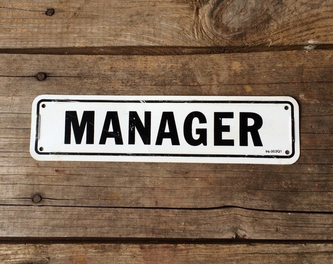 Manager Vintage Metal Sign Black & White