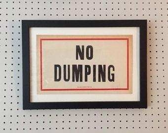Vintage Sign - No Dumping