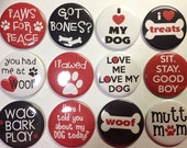 """Dog Buttons Dogs SET 1, 2.25"""" Buttons, Dog Gifts, Dog Lover Gifts, Dog Key Chains, Dog Bottle Openers, Dog Mirrors, Dog Magnets, Doggy Pins"""