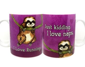 Sloth Loves Running Napping Mug