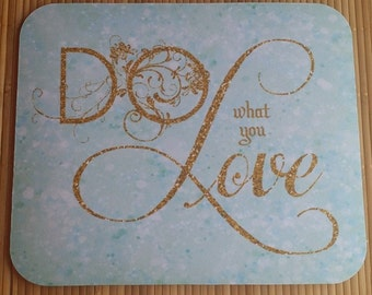 Do What You Love Mouse Pad, Bokeh Glitter Mouse Pad, Gold Glitter Mouse Pad Sparkle Mouse Pad Aqua, Purple, Pink, White YOU Choose the COLOR