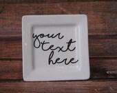 Custom Jewelry Dish ~ Personalized Ring Dish ~ Wedding/Engagement Gift