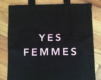 YES FEMMES tote bag