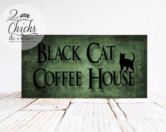 Black Cat Coffee House Sign, Halloween Sign, Witchy Decor