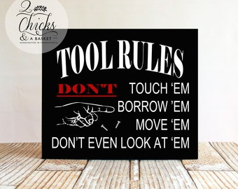 Tool Rules Sign, Funny Garage Sign, Handcrafted Sign