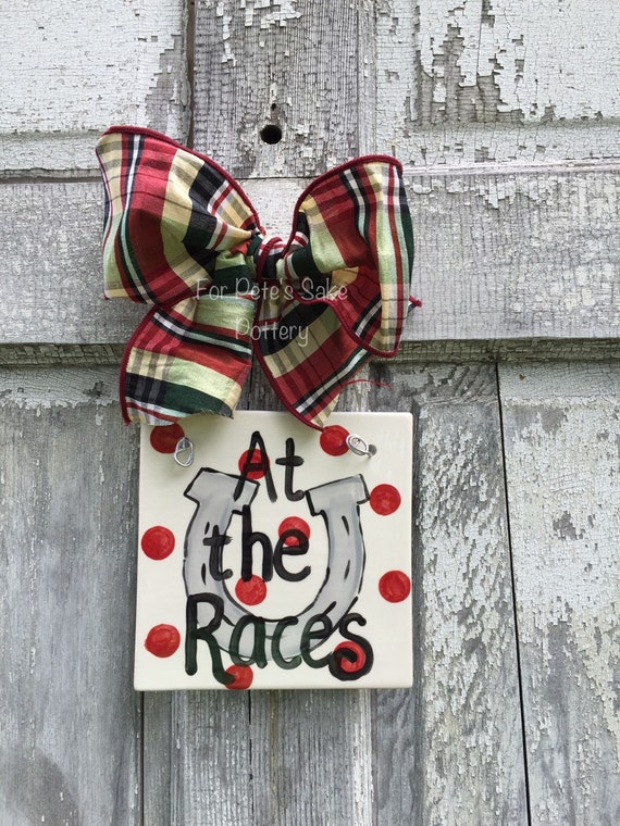 At the Races, Derby, Horse racing, horseshoe, Derby party, Racing fans hanging tile, trivet, sign