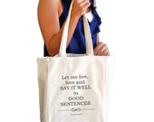 Let me live, love and say it well Sylvia Plath quote canvas tote bag