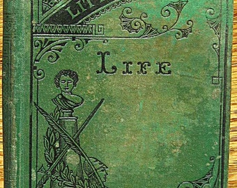Vintage Hardcover Book, Little Classics - Life Volume 4 Edited by Rossiter Johnson, 15 Short Stories 1875 Edition