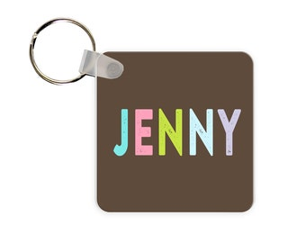 Name Personalized Square, Round or Rectangle Key Chain