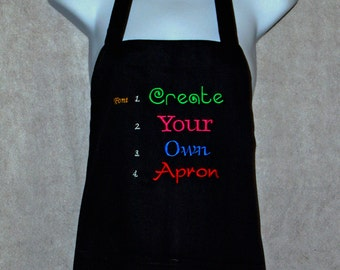 Create My Saying Apron, Embroider My Idea Apron, Personalized My Saying Design, My Idea Custom Apron, My Blog Apron, Ships Quickly AGFT 025