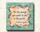 Be The Change Gandhi Contemporary Print Cafe Mount 12x12 Motivational Sea Green brown orange