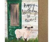 Happy birthday to ewe, birthday card, birthday card funny, birthday card friend, farm birthday, sheep, lamb, farm birthday invitation, farm