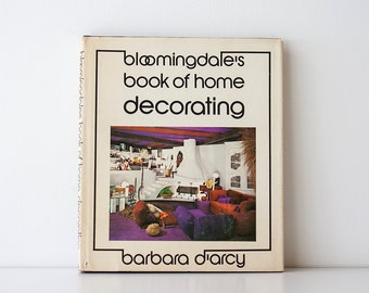 Vintage 1973 Bloomingdale's Book of Home Decorating