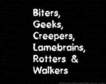 Zombie Shirt - Biters, Geeks, Creepers, Lamebrains, Rotters & Walkers