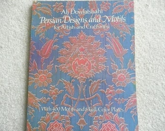 "Dover Book ""Persian Designs and Motifs for Artists and Craftsmen"" by Ali Dowlatshahi"