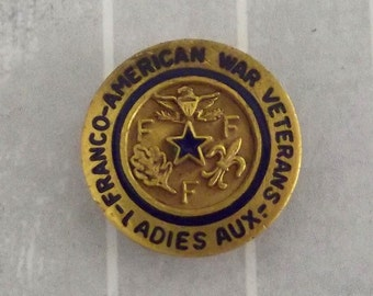 Vintage Franco-American War Veterans Ladies Auxiliary Lapel Pin WWII Tiny Brooch Blue Enamel Gold Tone Metal Hartnett Co Boston