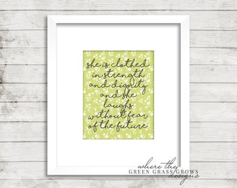She is clothed in strength and dignity and she laughs without fear of the future 8x10 Print, Nursery Art Girl, Nursery Art, Wall Art