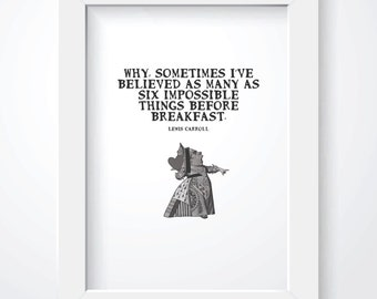Alice in Wonderland - Digital Print - 8 x 10 - Lewis Carroll Quote - Queen of Hearts - Believe