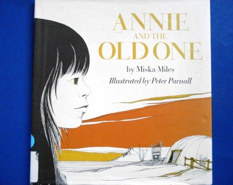 Annie and the Old One, a Vintage Children's Book, Miska Miles and Peter Parnall