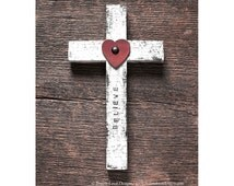 "Rustic Cross, Hand Painted Shabby Chic Cross with Heart, ""Believe"" Cross, Hand Stamped Vintage Style Folk Art Cross with Heart"