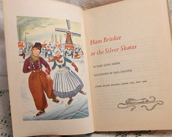 HANS BRINKER Silver Skates BOOK by Mary Mapes Dodge, Speed Skater Race Honor Holland, Young Adult Fiction 1954 Illus Jr Deluxe Edition Hc