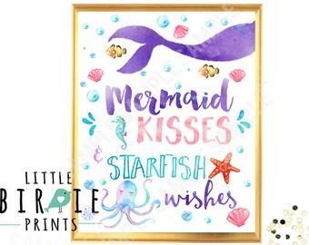 MERMAID PARTY SIGN Mermaid Kisses and Starfish Wishes - Mermaid Wall art - Mermaid Birthday Party Printables  Mermaid Nursery Art Watercolor