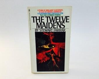 Vintage Occult Book The Twelve Maidens by Stewart Farrar 1975 Paperback