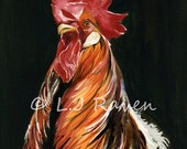 Rooster -  Original Watercolor Painting, painted by J.L. Raven - 8x11.5inches