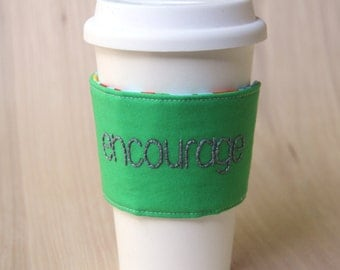 Pencil Coffee Cup Sleeve - Green Encourage Coffee Cozy - Ready to Ship