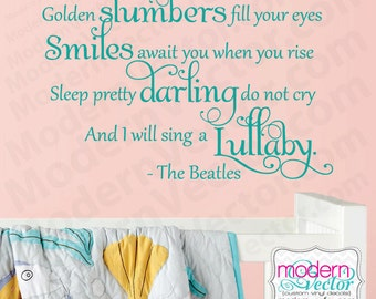 The Beatles Quote Vinyl Wall Decal Lettering GOLDEN SLUMBERS Nursery Baby decor