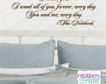 Notebook Movie Quote I Want You Vinyl Wall Quote Decal Romantic Quote Couples Anniversary Marriage Wedding Gift Love