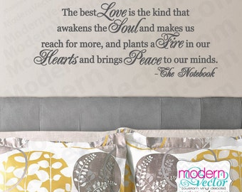 Notebook Movie Quote THE BEST LOVE Vinyl Wall Quote Decal Romantic Quote Couples Anniversary Marriage Wedding Gift Love