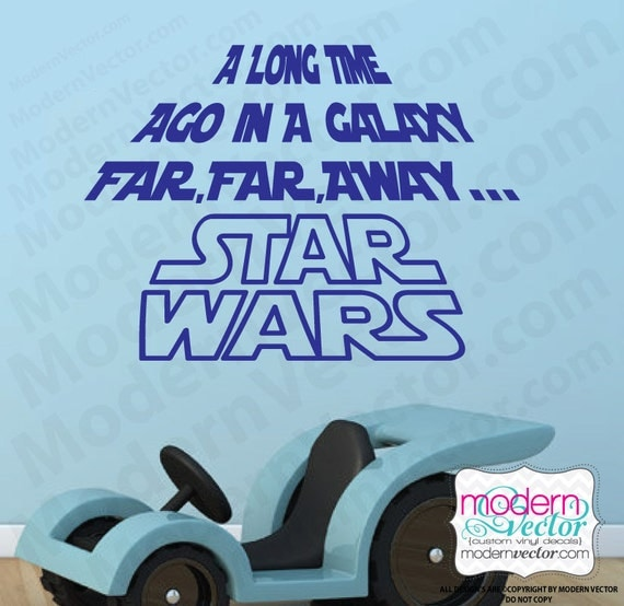 STAR WARS Quote Vinyl Wall Decal A Long Time Ago Kids Room Bedroom Decor