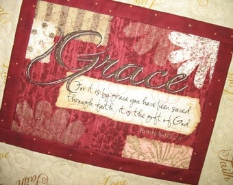 Scripture Wall Hanging, Grace, Table Topper, quilted,Ephesians 2:8 focus fabric from Wilmington Prints