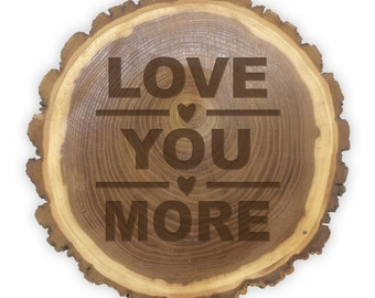 Rustic Log Plaque- 11066 Love you more