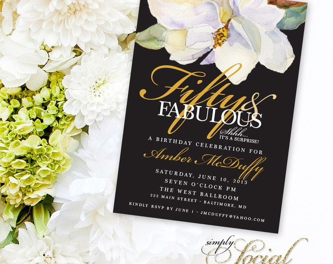 Surprise 60th 50th 40th Birthday Party Invitation Magnolia White Flower Fifty and Fabulous Forty and Fabulous PRINTABLE