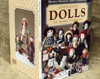Doll Patterns Book, Patterns and Instructions for Many Types of Dolls and Costumes, Cherished Dolls to Make for Fun, Vintage Pattern Book