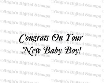 Congrats On Your Baby Boy Quote Digital Stamp Image
