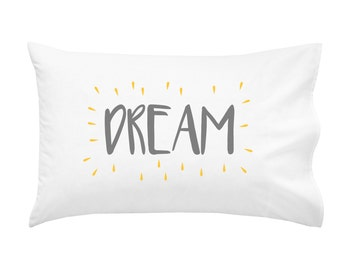 Dream Pillow Case MORE COLORS Dream Big Little One Childs Kids Modern Childrens Bedding Child Kids Room PillowCase
