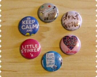 Cute Sayings Pin Back Buttons, Magnets, or Thumb Tacks - Set of 6, Funny Sayings, Sassy Flair