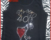 40th Birthday TSHIRT OR TANK top Rhinestone Birthday Shirt s m l xl 2x 3x available Wine birthday shirt Birthday Trips Girl Birthday