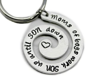 Hand Stamped Jewelry Mom Of Boys Work Son Up Until Son Down key chain - OR pick your own saying-Spiral key chain