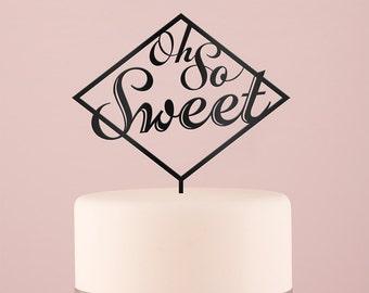 Oh So Sweet Wedding Cake Topper Black Decoration Cake Pick Dessert Table Reception Whimsical