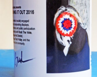 REDUCED Political Memorabilia / Satirical Hillary Ceramic  Mug with pun, and quote/ limited edition (15) signed and numbered /