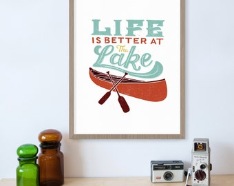 Lake House Decor Life is Better at the Lake, Lake Life, Lake Signs, Lake House Decorations, Lake House Art, Lake Wall Art