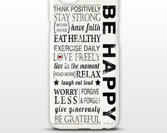 Be Happy Phone Case -Electronic Tech Cases, Phone Accessories, iPhone, Samsung, Inspirational, Word Art -Black, White