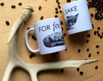 For Fox Sake mug, foxy gift for fox lover fox funny coffee mug animal tea cup ceramic Housewares Rustic Tableware Cabin Style