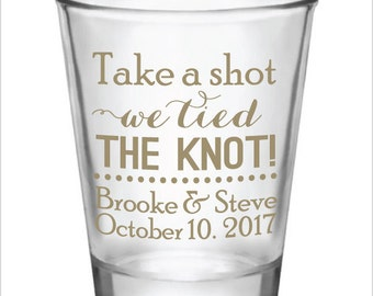 Wedding Shot Glasses Take a Shot We tied the knot! New 2017 Design Custom Personalized Glass Wedding Favor Ideas