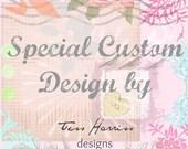 special custom design for Angela